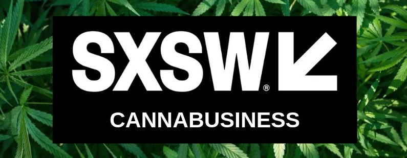 SXSW Cannabusiness Update